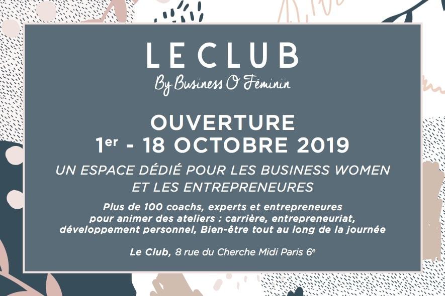 Entrepreneuriat, Carrière, Développement personnel: Business O Féminin club ouvre ses portes (1er-18 oct) !