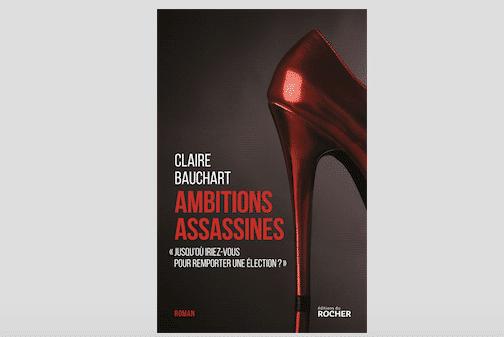 « Ambitions assassines » de Claire Bauchart