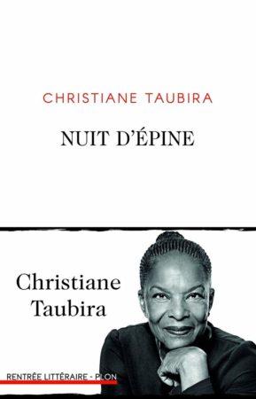 Nuit d'épine – Christiane Taubira