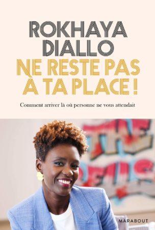 Ne reste pas à ta place - Rokhaya Diallo
