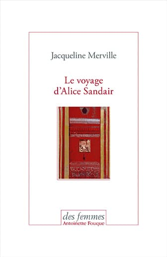 Le voyage d'Alice Sandair – Jacqueline Merville